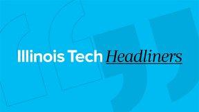 Illinois Tech Headliners